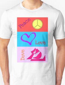 Peace Love Dove Unisex T-Shirt