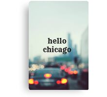 Hello Chicago Canvas Print