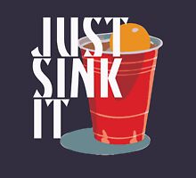 Just Sink It Unisex T-Shirt