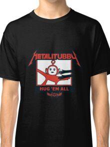 Melalitubby: Hug Em' All Classic T-Shirt