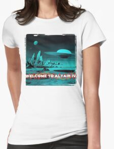Welcome To Altair IV Womens Fitted T-Shirt