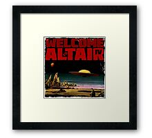 Altair IV... Welcome Framed Print
