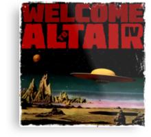 Altair IV... Welcome Metal Print