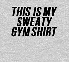 This Is My Sweaty Gym Unisex T-Shirt