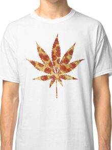Pizza And Weed Classic T-Shirt