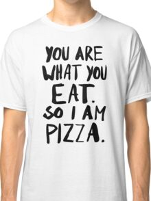 I am Pizza Classic T-Shirt