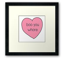Boo You Whore Mean Girls Heart Framed Print