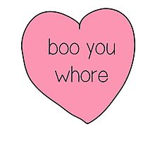 Boo You Whore Mean Girls Heart Photographic Print