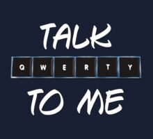 Talk Qwerty to Me by Patricia Lupien