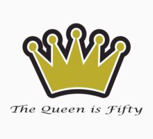 50th birthday gift, The queen is fifty crown! by RoyalCrew