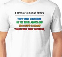 A Nerds Childhood Review Unisex T-Shirt