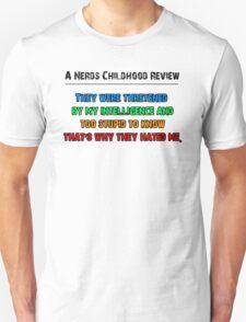 A Nerds Childhood Review T-Shirt
