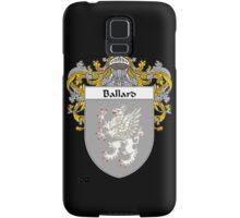 Ballard Coat of Arms/Family Crest Samsung Galaxy Case/Skin