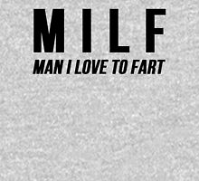 MILF Man I Love To Fart Unisex T-Shirt
