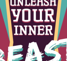 Unleash Your Inner Beast Sticker