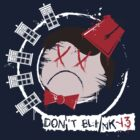 Don't Blink-13 by GordonBDesigns