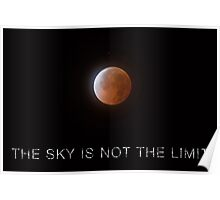 The Sky is not the Limit Poster