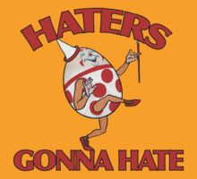 Haters gonna hate by Boogiemonst