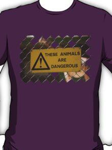 Dangerous! T-Shirt
