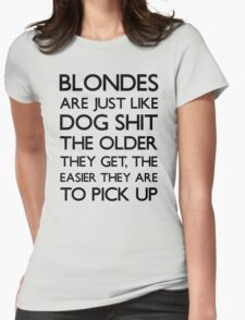 Funny Blonde Joke T Shirt Womens Fitted T-Shirt