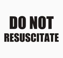 Do Not Resuscitate  by thedoormouse