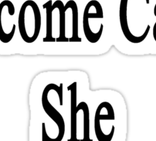 My Mom Will Overcome Cancer She Is A Lawyer  Sticker