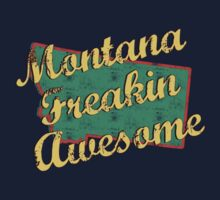 Montana Freaking Awesome by SportsT-Shirts