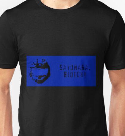 Sayonara, Biotch! Unisex T-Shirt