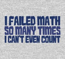 I failed math so many times i can't even count One Piece - Short Sleeve