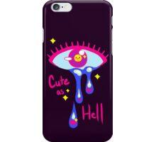 Cute as Hell iPhone Case/Skin
