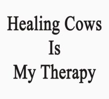 Healing Cows Is My Therapy  by supernova23