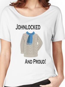Johnlocked and Proud! Women's Relaxed Fit T-Shirt