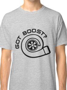 Got Boost Classic T-Shirt