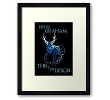 House Graham - This Is My Design - game of thrones Framed Print