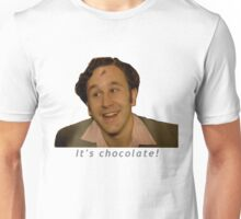It's Chocolate! - IT Crowd Unisex T-Shirt