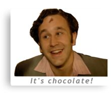 It's Chocolate! - IT Crowd Canvas Print