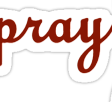 Eat. Pray. Queef. Sticker