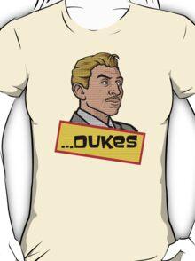 ...Dukes. T-Shirt