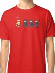 Not Proper Ninja Attire Classic T-Shirt