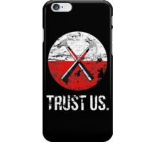 Pink Floyd TRUST US worn iPhone Case/Skin
