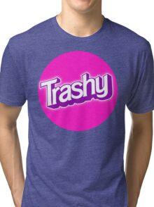 Barbie Inspired 'Trashy' T-shirt Tri-blend T-Shirt