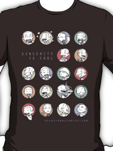 Sincerity is cool T-Shirt