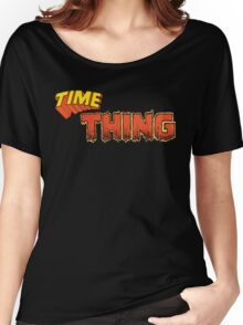Time Thing Women's Relaxed Fit T-Shirt