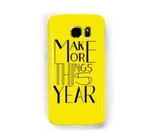 Make More Things (Yellow) Samsung Galaxy Case/Skin