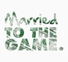 Married to the Game by shanin666