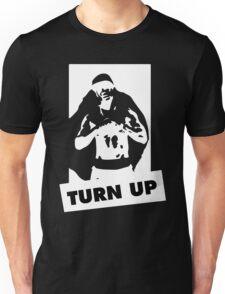 Turn up - Black Unisex T-Shirt