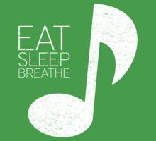 Eat, Sleep, Breathe Music Tee by Eddie Irvin