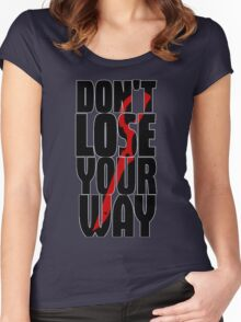 Don't lose your way Women's Fitted Scoop T-Shirt
