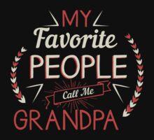 My Favorite People Call Me Grandpa by Alan Craker