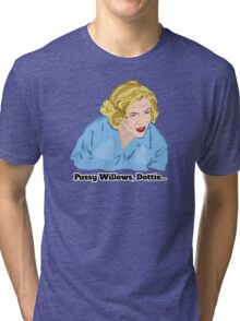 Serial Mom: Pussy Willows, Dottie... Tri-blend T-Shirt